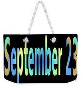 September 23 Weekender Tote Bag