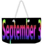 September 3 Weekender Tote Bag
