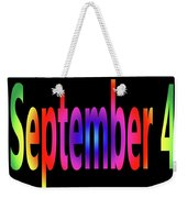 September 4 Weekender Tote Bag