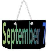 September 7 Weekender Tote Bag