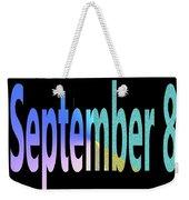 September 8 Weekender Tote Bag
