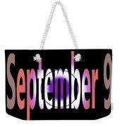 September 9 Weekender Tote Bag