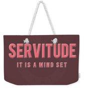 Servitude Weekender Tote Bag by TortureLord Art