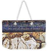 Shades Of Beauty Weekender Tote Bag by Kevyn Bashore