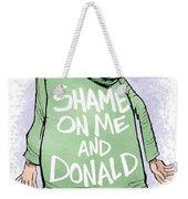 Shame On Trumps Weekender Tote Bag