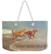 Sheer Joy Quote Weekender Tote Bag