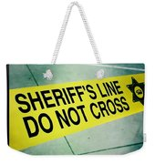 Sheriff's Line - Do Not Cross Weekender Tote Bag