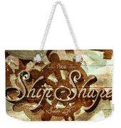 Ship Shape 1908 Weekender Tote Bag