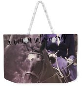 Sidesaddle Quote Weekender Tote Bag
