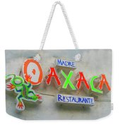 Sign Of Madre Oaxacan Restaurant Weekender Tote Bag