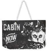 Singing Owl Cabin Rustic Sign Weekender Tote Bag
