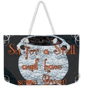 Sit For A Spell Weekender Tote Bag