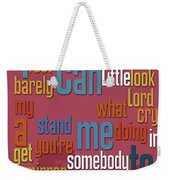 Somebody To Love. Queen. Typography Art. Gift For Music Fans Weekender Tote Bag