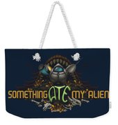 Something Ate My Alien #2 Weekender Tote Bag