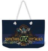 Something Ate My Alien #3 Weekender Tote Bag