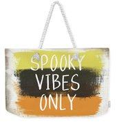 Spooky Vibes Only- Art By Linda Woods Weekender Tote Bag