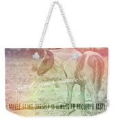 Spotted Pony Quote Weekender Tote Bag