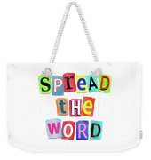 Spread The Word. Weekender Tote Bag