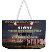 Standing Tall Alone Weekender Tote Bag