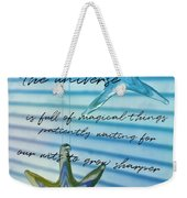 Star Bright Quote Weekender Tote Bag