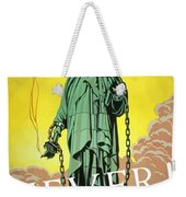 Statue Of Liberty In Chains -- Never Weekender Tote Bag