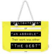 Steve Jobs Quote Weekender Tote Bag