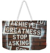 Stop Asking For Permission Weekender Tote Bag