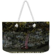 Strength To  Hold On Weekender Tote Bag
