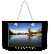 Success Inspirational Motivational Poster Art Weekender Tote Bag