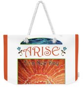 Sunrays - Arise New Day Weekender Tote Bag