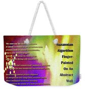 Suzannian Algorithm Finger-painted On An Abstract Wall Number 1 Weekender Tote Bag