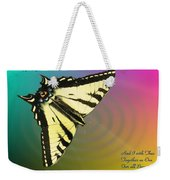 Swallowtail - Come Fly Away With Me Weekender Tote Bag