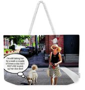 Taking Her Out For A Stroll Weekender Tote Bag