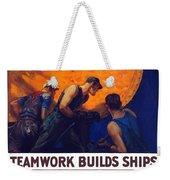 Teamwork Builds Ships Weekender Tote Bag