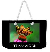 Teamwork Inspirational Motivational Poster Art Weekender Tote Bag by Christina Rollo