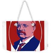 Teddy Roosevelt - Our President  Weekender Tote Bag