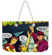 Teen-age Dope Slaves Weekender Tote Bag