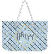Text Art So Happy - Blue Weekender Tote Bag