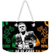 Th Notorious Conor Mcgregor Inspired Design If One Of Us Goes To War We All Go To War Weekender Tote Bag