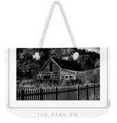 The Barn Bw Poster Weekender Tote Bag