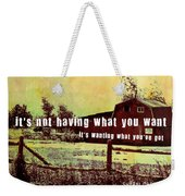 The Barn Quote Weekender Tote Bag