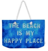 The Beach Is My Happy Place 2 Weekender Tote Bag