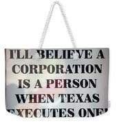 The Citizens United Case Was A Disaster For Our Secular Pluralistic Republic. Weekender Tote Bag