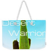 The Desert Warrior Poster Vi Weekender Tote Bag by MB Dallocchio
