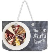 The Diet Starts Tomorrow Weekender Tote Bag