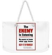 The Enemy Is Listening - Ww2 Weekender Tote Bag