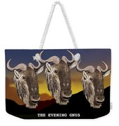 The Evening Gnus Weekender Tote Bag