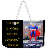 The Expert In Anything Was Once A Beginner Weekender Tote Bag