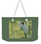 The Grass Withers Weekender Tote Bag