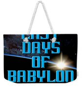 The Last Days Of Babylon Book Cover Weekender Tote Bag